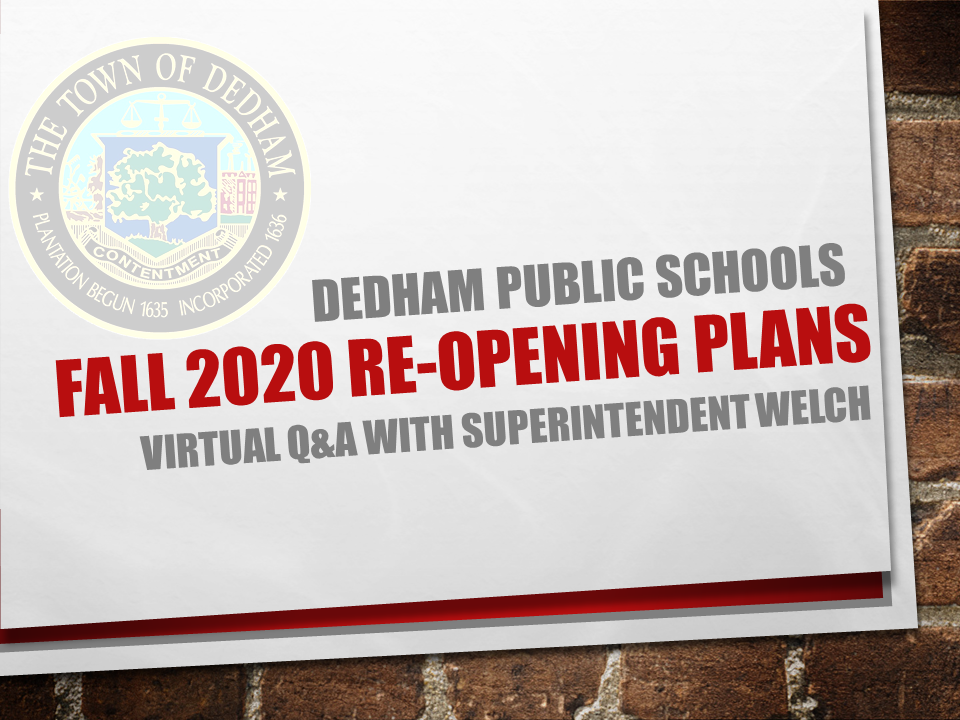 Fall Plan:  Live Webinar with Q&A Hosted by Supt. Welch