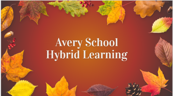 Avery School Hybrid Learning